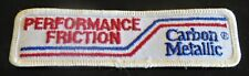NEW - Performance Friction Carbon Metallic Brakes Racing Patch, authentic