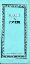 RICCHI E POVERI # Libreria Editrice Fiorentina 1975