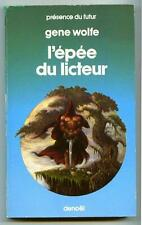 PdF N° 361 L'EPEE DU LICTEUR / Gene Wolfe / Denoël Présence du Futur 1983