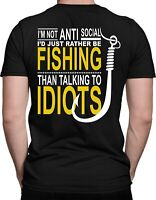 I'm Not Anti Social I'd Just Rather Be Fishing T-Shirt Gift Fisher Angler Shirt