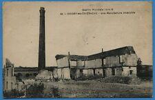 CPA: Guerre Mondiale 1914-18. Origny-en-Thiérache - une Manufacture incendiée
