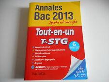 ANNALES BAC 2013 sujets et corrigés TOUT-EN-UN Tle STG - HACHETTE