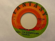 Creedence Clearwater Revival Who'll Stop the Rain / Travelin Band 45 Fantasy VG+