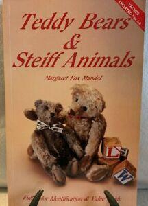 Teddy Bears and Steiff Animals by Mandel, Margaret Fox 1991