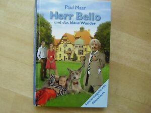 Herr Bello und das blaue Wunder von Paul Maar (2007, Gebunden)