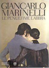 Le penultime labbra di Giancarlo Marinelli