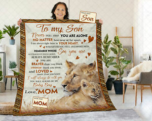 To My Son Personalized Blanket From Mom, Never Feel That You Are Alone Blanket