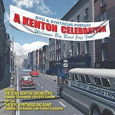 Stan Kenton Orchestra and BYU Synthesis Big Band - Kenton Celebration [CD]