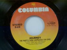 "JOURNEY ""THE PARTY'S OVER (HOPELESSLY IN LOVE) / JUST THE SAME WAY 45"