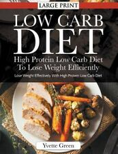 Low Carb Diet : High Protein Low Carb Diet to Lose Weight Efficiently : Lose...
