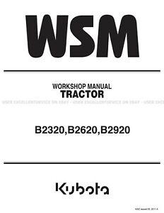 Kubota B2320, B2620, B2920 Tractors Printed Service Workshop Manual 9Y111-01172