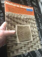 Vtg 1978 Natural Basketry Carol Dan Hart Basket Making Instructions Weaving Book
