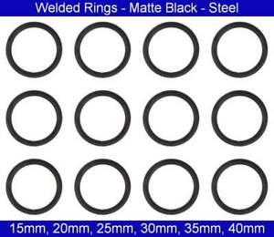 Welded  O RINGS - 15mm, 20mm, 25mm, 30mm, 35mm, 40mm - Matte Black