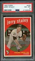 1959 Topps BB Card #426 Jerry Staley Chicago White Sox PSA NM-MT 8 !!!