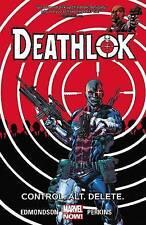 NEW Deathlok Volume 1 Control. Alt. Delete GRAPHIC NOVEL Nathan Edmondson Marvel