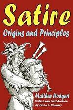 Satire: Origins and Principles (Paperback or Softback)