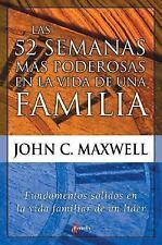 52 Semanas ms Poderosas en la vida de una Familia, La
