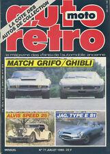 AUTO RETRO n°71/07/1986 ISO GRIFO/MASERATI GHIBLI ALIS SPEED 25 JAGUAR TYPE E S1
