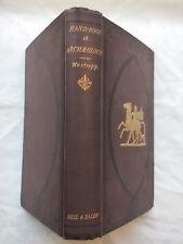 HODDER M WESTROPP.HANDBOOK OF ARCHAELOGY.EGYPTIAN GREEK ETRUSCAN ROMAN.1867 RARE