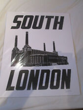 HAND PRITED SILK SCREEN POSTER SOUTH LONDON BATTERSEA POWER STATION