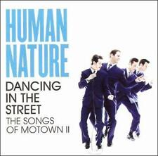 Dancing in the Street: The Songs of Motown II by Human Nature (CD, Oct-2006, Son