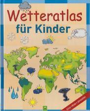 XL Wetteratlas für Kinder: Klimawandel, Winde, Jahreszeiten, Regenwald (mit Quiz