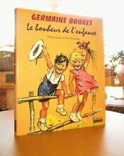 Album illustré par Germaine BOURET.- Le bonheur de l'enfance. Etat neuf