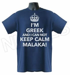 I'm Greek I Can Not Keep Calm Malaka Funny Men's Ladies Kid's T-Shirt Vest S-XXL