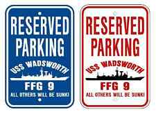 Uss Wadsworth Ffg 9 Parking Sign Us Navy Military Usn