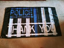 """"""" Thank You Police """" Flag 3 'x 5' ~ New in Package ~ Black, Blue, White"""