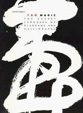 Tao Magic: The Secret Language of Diagrams and Calligraphy, Legeza, Ireneus Lasz