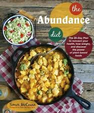 The Abundance Diet: The 28-day Plan to Reinvent Your Health, Lose Weight, and Di
