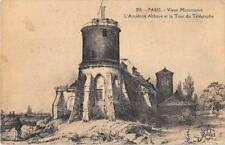 CPA 75 PARIS XVIIIe VIEUX MONTMARTRE L'ANCIENNE ABBAYE ET TOUR DU TELEGRAPHE