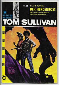 Tom Sullivan Nr.36 von 1963 - Z1-2 ORIGINAL PABEL WESTERN ROMANHEFT RARITÄT