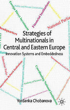 Strategies of Multinationals in Central and Eastern Europe: Innovation Systems a