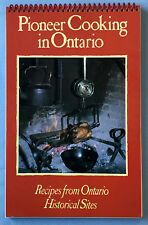 PIONEER COOKING IN ONTARIO Recipes from Ontario Historical Sites 1988 Softcover