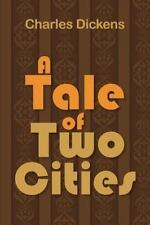 A Tale Of Two Cities: By Charles Dickens