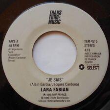 LARA FABIAN Je sais CANADA ORIG 1989 Trans-Euro-Music 45