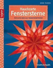 Hauchzarte Fenstersterne von Armin Täubner (2014, Taschenbuch)
