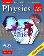 Physics AS (Collins Advanced Modular Sciences), Frank Ciccotti, Dave Kelly - AQA