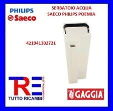 SERBATOIO CONTENITORE ACQUA MACCHINA CAFFE' SAECO PHILIPS POEMIA 421941302721