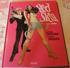 Red Skin - Tome 02 : Jacky Xavier Dorison GLENAT Illustrator Terry Dodson Album
