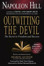 Outwitting the Devil: The Secret to Freedom and Success by Napoleon Hill, (Paper