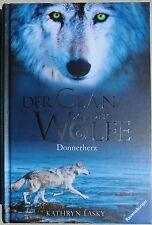 DER CLAN DER WÖLFE - Band 1: Donnerherz von Kathryn Lasky - Neu