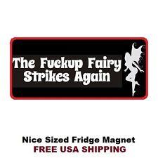 169 Fu#k Up Fairy Funny Refrigerator Toolbox Man Cave Fridge Magnet