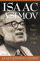 It's Been a Good Life by Asimov, Isaac