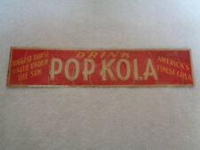 Vtg Original Drink Pop Kola Popkola Embossed Tin Soda Sign America's Finest Cola