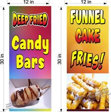 "PAIR OF 12"" X 30""  VINYL BANNERS 1 DEEP FRIED CANDY BARS AND 1 FUNNEL CAKE FRIES"