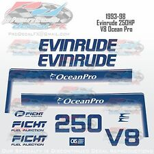 93-98 Evinrude 250 FICHT Ocean Pro Outboard Reproduction 11 Pc  Vinyl Decal V8