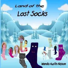 Land of Lost Socks by Wanda Austin Nelson (2014, Paperback)
